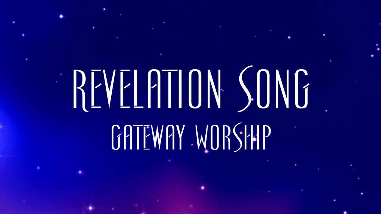 Revelation Song by Gateway Worship